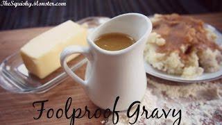 Easy Basic Gravy Foolproof Recipe