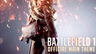 battlefield 1 ost official main theme bf1 extended