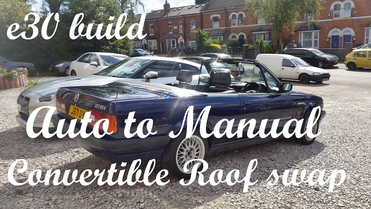 e30 manual roof conversion from automatic convertible roof youtube rh youtube com Manual Transmission Sample Automatic to Manual