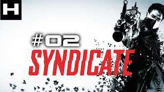 Syndicate (2012) Walkthrough Part 02 [PC]