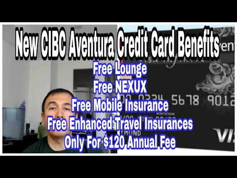 Refreshed CIBC Aventura Credit Card Benefits Dwarf Other Travel Credit Cards