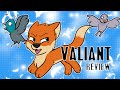 Valiant Review (MINOR SPOILERS)