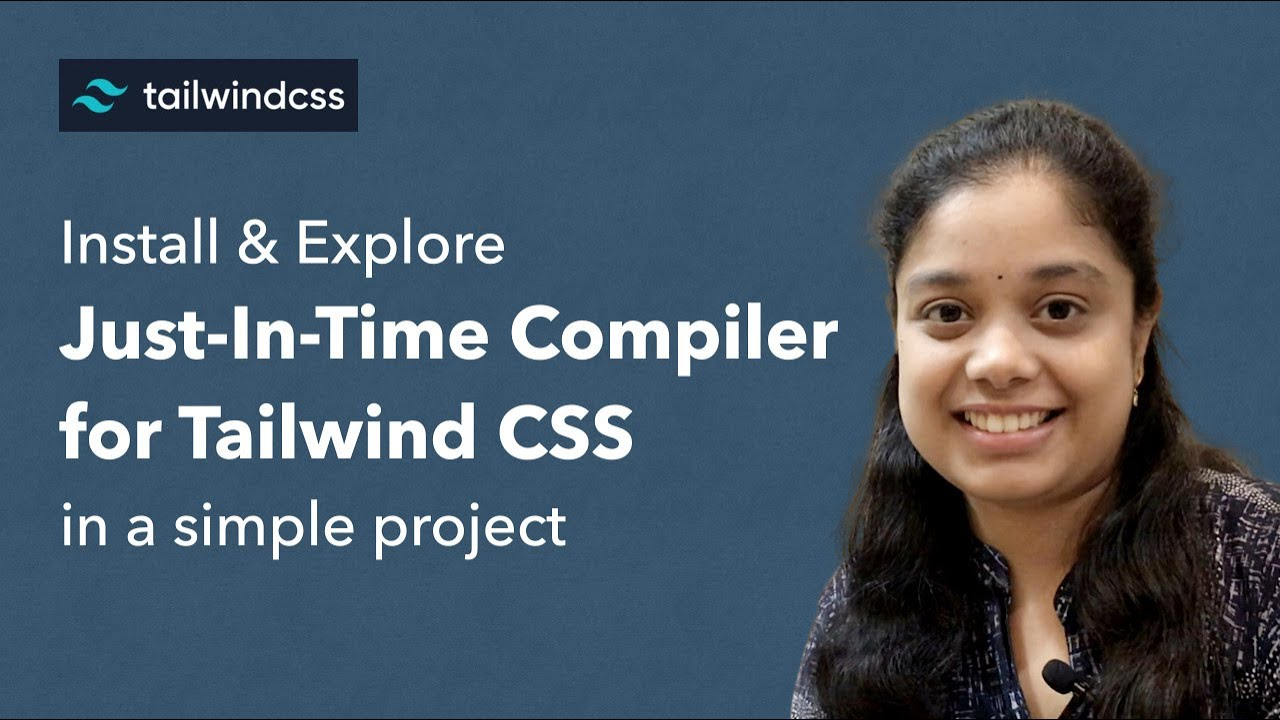 Easiest How to Install & Explore JIT Compiler for Tailwind CSS in a simple project