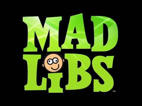 ADULT MAD LIBS!!!! (LOL You Are Panties Off!!)