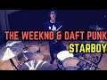 The Weeknd & Daft Punk - Starboy (Kygo Remix) - Drum Cover