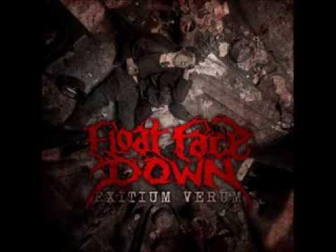 Float Face Down - Exitium Verum (2012) Full Album