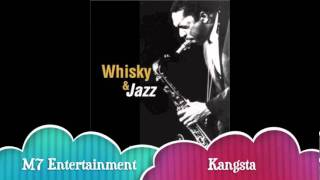 Kangsta - Whisky & Jazz