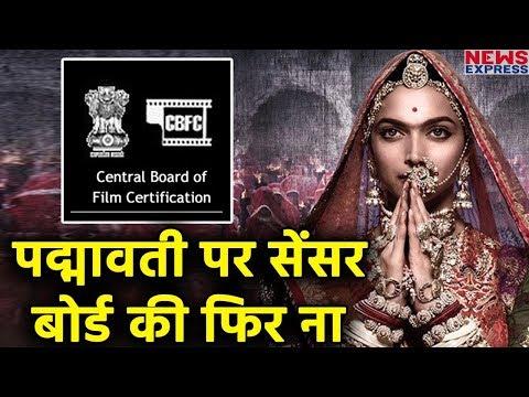 Censor Board ने फिर से किया Padmavati को Refuse, Release होने पर संशय मौजूद
