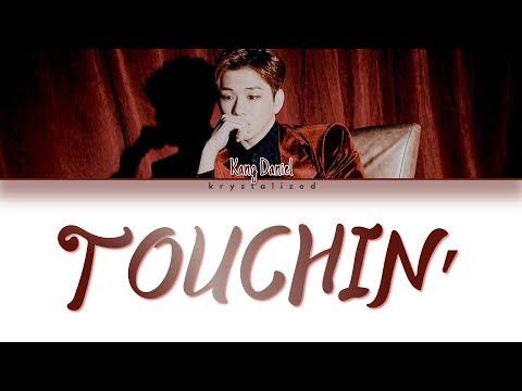 KANG DANIEL (강다니엘) - TOUCHIN' (Color Coded Han/Rom/Eng Lyrics)