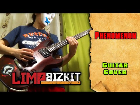 Limp Bizkit - Phenomenon (guitar Cover By Mike_KidLazy)