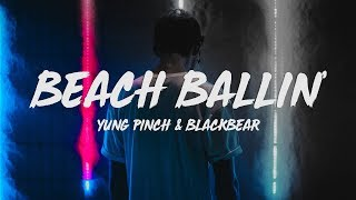 Play Beach Ballin' (feat. blackbear)