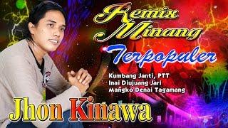 Lagu Minang Terpopuler Minang Remix Jhon Kinawa - Kumbang Janti