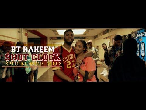 BT Raheem - Shot Clock Official Music Video