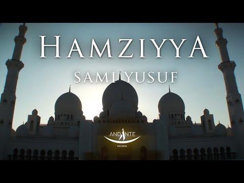 Sami Yusuf - Hamziyya