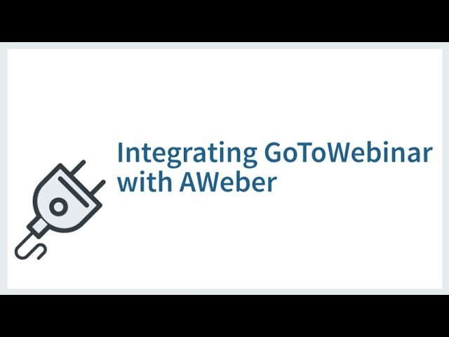 Integrating GoToWebinar with AWeber