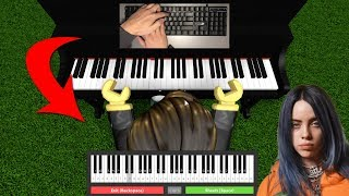 I played Bad Guy on the Roblox Piano