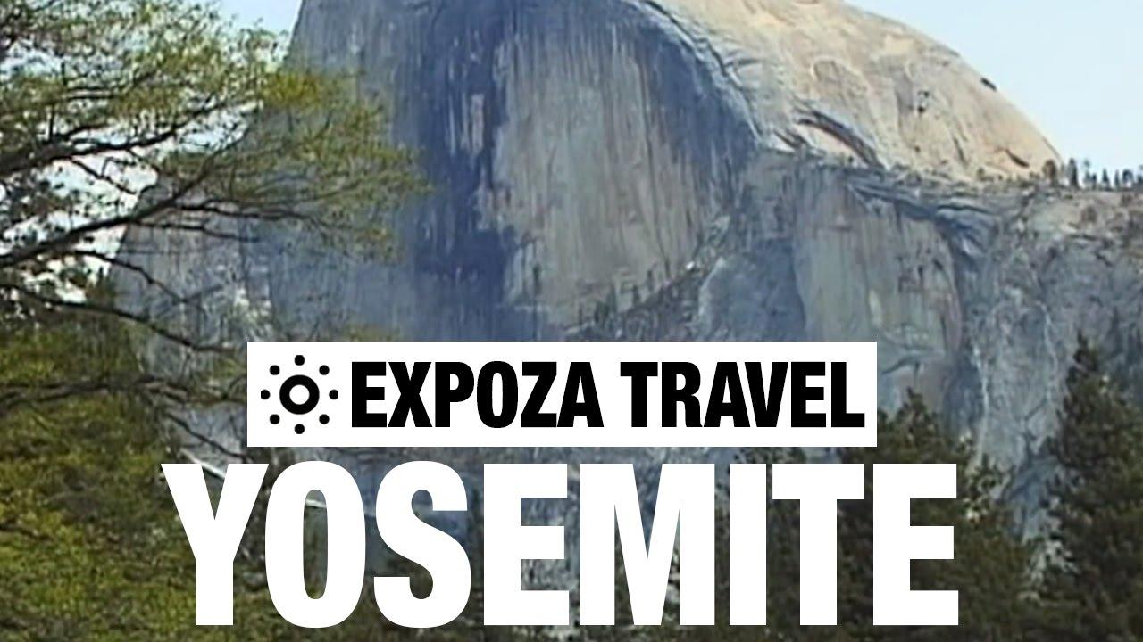 Yosemite (California) Vacation Travel Video Guide