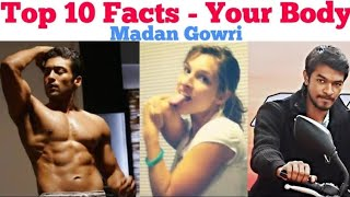 Top 10 Facts about YOUR BODY | Tamil | Madan Gowri | MG