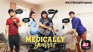 Medically Yourrs | Manzilon ki Raahen | Song | Shantanu Maheshwari | Nityaami Shirke | ALTBalaji
