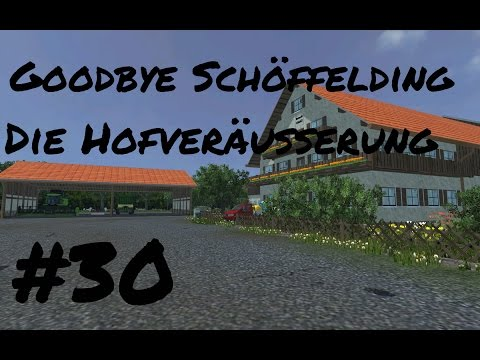 Goodbye Schöffelding - Abschlussfolge Multiplayer OGF Bayern Map #30