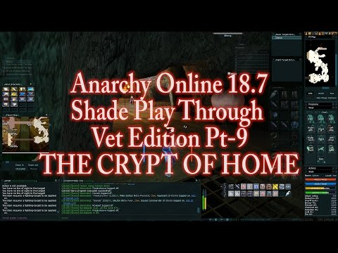 "ANARCHY ONLINE 18.7 SHADE PLAYTHROUGH PT9 ""CRYPT OF HOME""(1080p60 Gameplay / Walkthrough)"