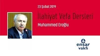 Muhammed Eroğlu - İlahiyat Vefa Dersleri