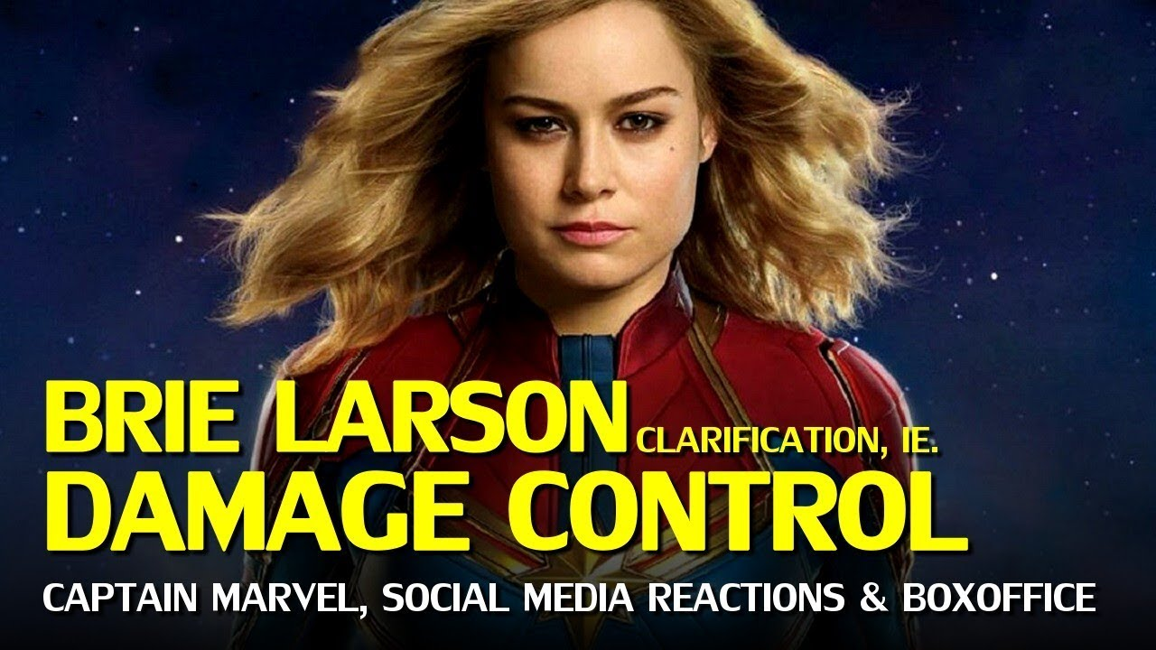 Captain Marvel Damage Control Brie Larson Controversies Continue