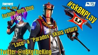 "Fortnite: Item Shop/ *NEW* ""Squared"" wrap & ""Lace"" and ""Paradox"" skins (7-24-19) #sk8NPLay #nBKg"