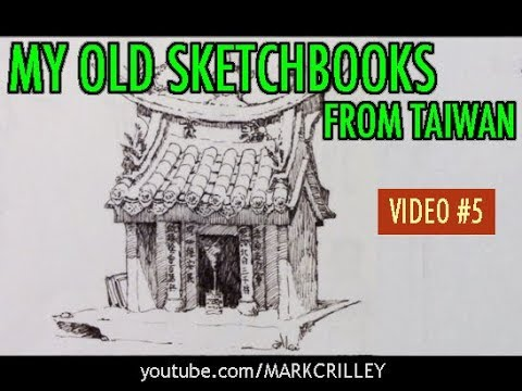 My Old Sketchbooks from Taiwan: The Way I Drew Back Then [VID 5]