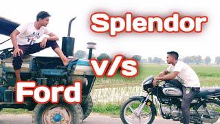 Ford v/s Splendor•RDDirector• #jattlife #Ford #Splendor #trector