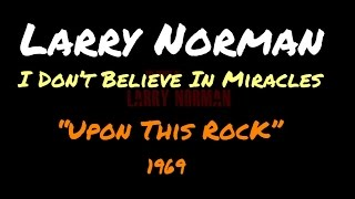 Larry Norman - I Don