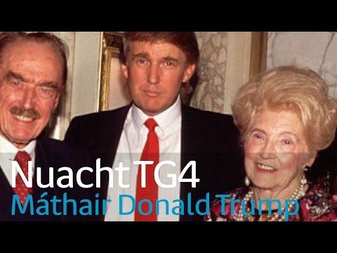 Donald Trump and Gaelic | Cainteoir dúchais Gálic máthair Donald | Nuacht TG4