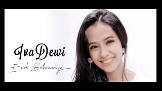 Esok Selamanya - Iva Dewi ( Official Music Video ) MP3