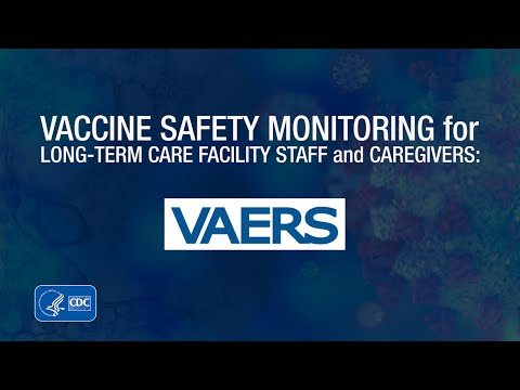Vaccine Safety Monitoring for Long-Term Care Facility Staff: VAERS