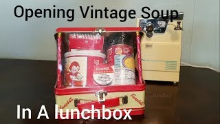 Opening Can Of Vintage Soup In A Lunchbox