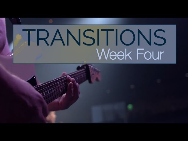 Transitions   Week 4   Sunday Mass for June 6