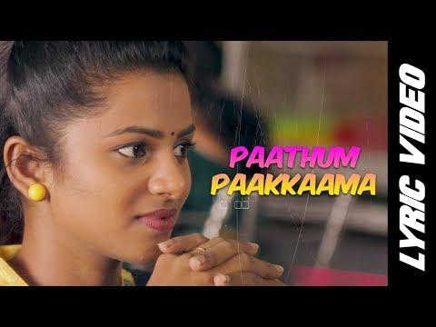 Paathum Paakkaama Song Lyrics From Kurangu Bommai