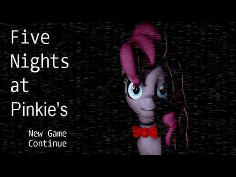 Let's Play: Five Nights At Pinkie's 1