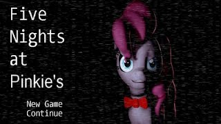 Let s Play Five Nights At Pinkie s 1 My Little Pony Ruined