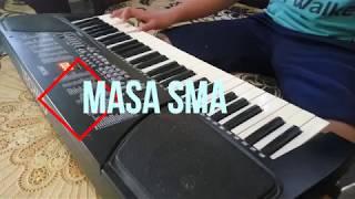 Lagu Perpisahan Paling Sedih (MASA SMA - Cover Piano)