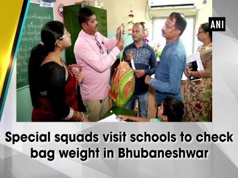 Special squads visit schools to check bag weight in Bhubaneshwar