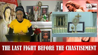 The Last Fight Before The Chastisement