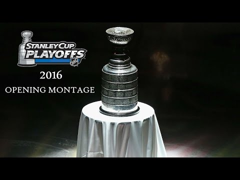 2016 Stanley Cup Playoffs – Opening Montage