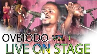 Benin Music Live On Stage► Ovbiodo (Agbakpan Olita Boy) Live on Stage Vol 1
