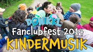 DONIKKL-Fanclubfest 2014 ♫ Kinderlieder zum Tanzen, Singen und Bewegen ♫ Kindermusik