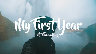 My First Year of Filmmaking