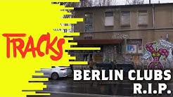 Rettet die Clubs, rettet Berlin!   Arte TRACKS