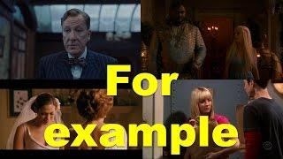For example (примеры из фильмов и сериалов) / Фразы на английском языке