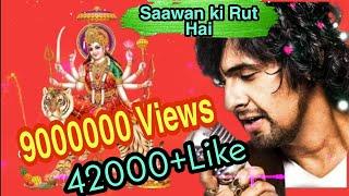 Saawan Ki Rut Hai Aaja Maa by Sonu Nigam Bhakti Full Video Song|Devi Bhajan Sonu nigam|Ravi Chopra