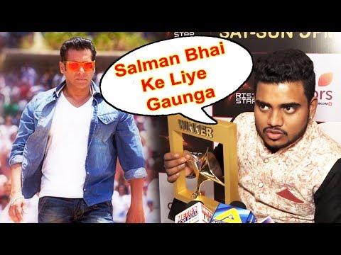 Salman Khan Ke Liye Gana Gaunga, Rising Star 2018 Winner Hemant Brijwasi Wish